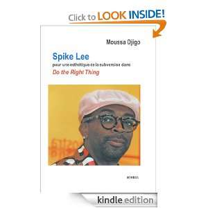 Spike Lee (French Edition) Moussa Djogo  Kindle Store