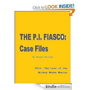 The P.I. Fiasco   Case Files The Case of the Mickey Mouse Maniac