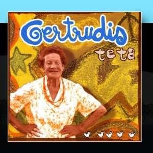 Teta: Gertrudis: Music
