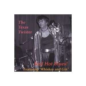 Red Hot Blues The Texas Twister Music