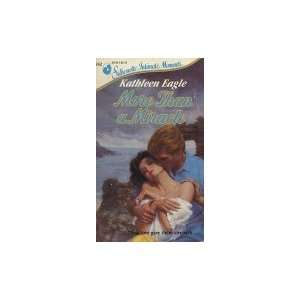 More Than A Miracle (Silhouette Intimate Moments): Kathleen Eagle