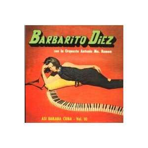 Asi Bailaba Cuba Vol.10: BARBARITO DIEZ: Music