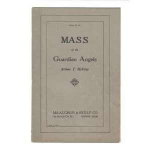 Mass of the Guardian Angels: Arthur T McEnvoy: Books