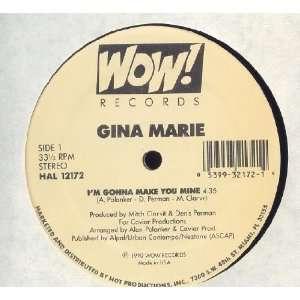 Im Gonna Make You Mine Gina Marie Music