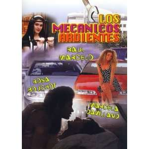 Los Mecanicos Ardientes: Raul Marcelo, Rosa Bouchot