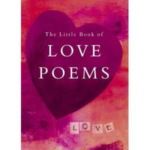 The Little Book of Love Poems (Little Book of) (Little Book