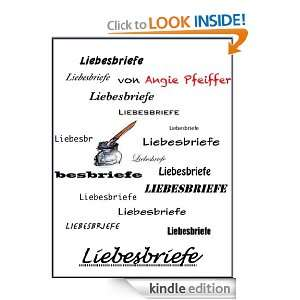 Liebesbriefe (German Edition): Angie Pfeiffer:  Kindle