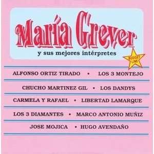 Maria Grever Y Sus Mejores Interpretes Various Artists