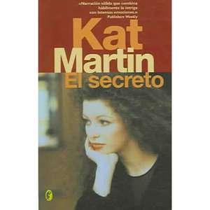 El Secreto, Martin, Kat Libros en Espanol