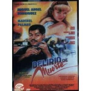 Delirio De Muerte Miguel Angel Rodriguez Movies & TV