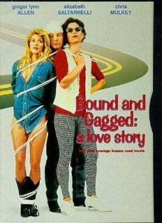 18. Bound & Gagged Love Story DVD ~ Ginger Lynn Allen