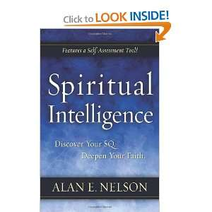 Your SQ. Deepen Your Faith. (9780801071935): Alan E. Nelson: Books