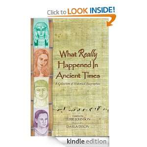 Happened in Ancient Times: Karla Akins, Jennaya Dunlap, Jocelyn James
