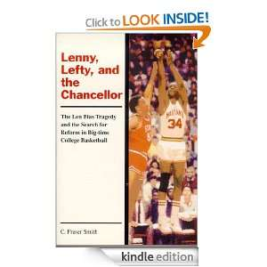 Lenny, Lefty & the Chancellor: The Len Bias Tragedy and the Search for