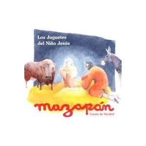 LOS JUGUETES DEL NINO JESUS + LIBRO: MAZAPAN: Music